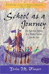 School as a journey : the eight-year odyssey of a Waldorf teacher and his class