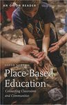Place-Based Education: Connecting Classrooms and Communities by David Sobel MEd