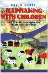 Mapmaking with children : sense-of-place education for the elementary years