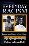 Everyday Racism: Reports from Women of Two Cultures by Philomena Essed