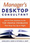 Manager's Desktop Consultant by Mitchell Kusy PhD