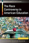 The Race Controversy in Amerian Education by Lillian Dowdell Drakeford