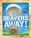 Beavers away! by Jennifer Lovett