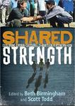Shared Strength: Exploring Cross-Cultural Christian Partnerships by Beth Birmingham