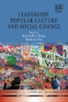 Leadership, Popular Culture and Social Change by Kimberly S. Yost